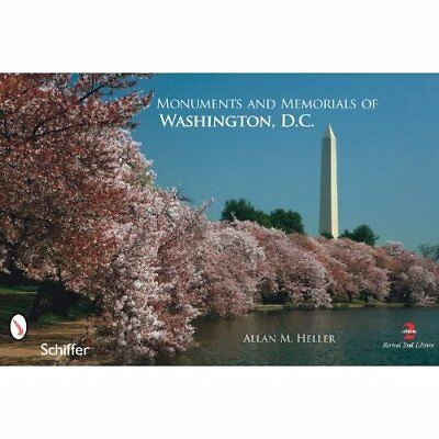 Monuments and Memorials of Washington, D.C. - Paperback NEW Heller, Allan M 2011