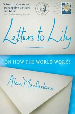 Letters To Lily: On how the world works (Paperback), Macfarlane, ...