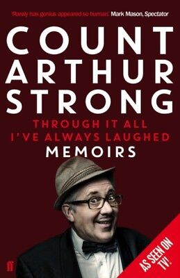 Through it All I've Always Laughed: Memoirs of Count Arthur Stron. 9780571303397