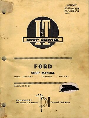 Ford tractor it shop service manual 2000 3000 4000 3 cylinder ford 20003 cyl 30003 cyl 4000 fandeluxe