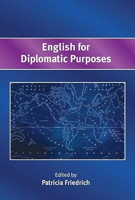 English For Diplomatic Purposes, Friedrich, Patricia, 9781783095469