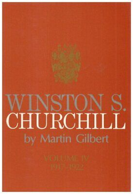 Winston S. Churchill. Vol.4 1917-1922 by Gilbert, Dr Martin Hardback Book The