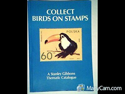 Collect Birds on Stamps (A Stanley Gibbons themat... by Eriksen, Hanne Paperback