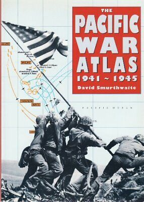 The Pacific War Atlas, 1941-45 by National Army Museum Paperback Book The Cheap