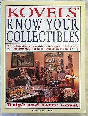 Kovels' KNOW YOUR COLLECTIBLES by Ralph M. and Terry H. Kovel (1981, Paperback)