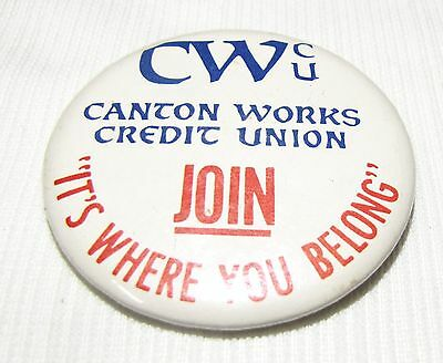 International Harvester--Canton Il. Works Credit Union Button/ Pinback--2 Inches