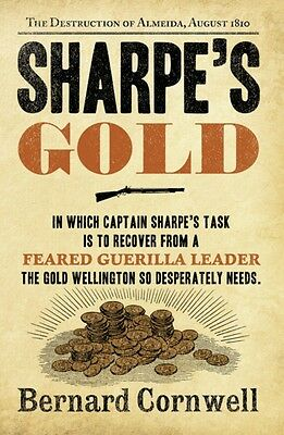 Sharpe's Gold: The Destruction of Almeida, August 1810 (The Sharp...