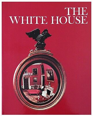 Newsweek Wonders of Man: The White House - Like New Hardcover
