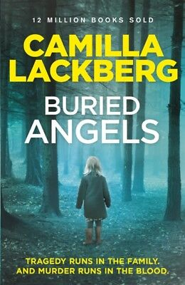 Buried Angels (Patrik Hedstrom and Erica Falck, Book 8) (Patrik H...