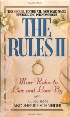 The Rules: Pt. 2: More Rules to Live and Love by by Schneider, Sherrie Hardback