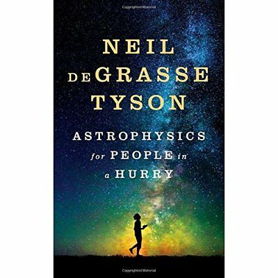 Astrophysics for People in a Hurry - Hardcover NEW Tyson, Neil Deg