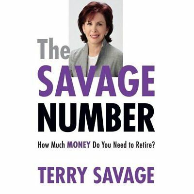The Savage Number: How Much Money Do You Need to Retire - Paperback NEW Savage,