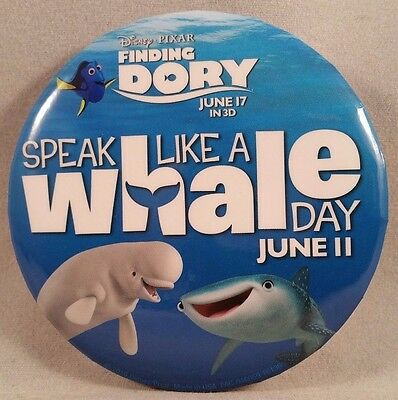 Disney Pixar Finding Dory Speak Like A Whale Day Disney Button Badge Pin