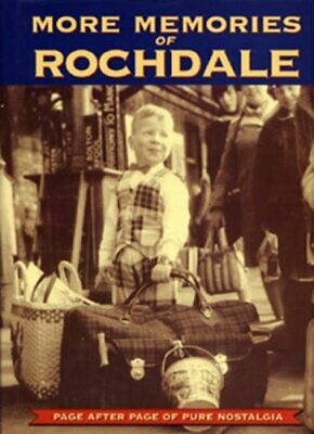 More Memories of Rochdale Hardback Book The Cheap Fast Free Post