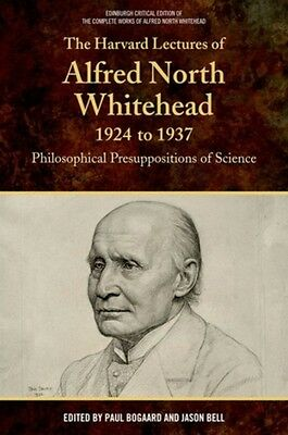 Harvard Lectures Of Alfred North Whitehe, Bogaard, Paul, Bell, Ja. 9781474401845