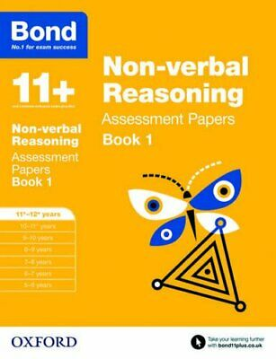 Bond 11+: Non-verbal Reasoning Assessment Papers: 11+-12+ years B... by Bond 11+