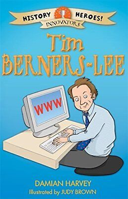 Tim Berners-Lee (History Heroes) by Harvey, Damian Book The Cheap Fast Free Post