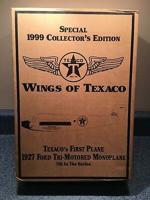 1999 Wings Of Texaco 7Th In Series 1927 Ford Air Tri-Motored Monoplane Spec Ed.