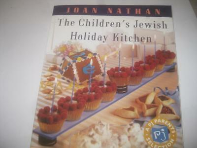 The Children's Jewish Holiday Kitchen: 70 Fun Recipes for You and Your Kids