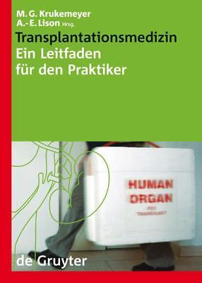 Transplantationsmedizin, Manfred Georg Krukemeyer