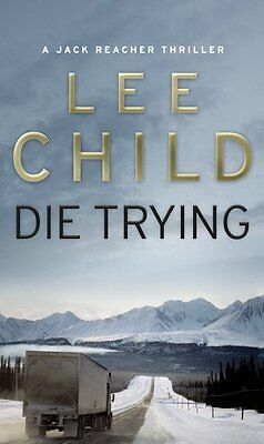 Die Trying (Jack Reacher, No. 2) New Paperback Book Lee Child