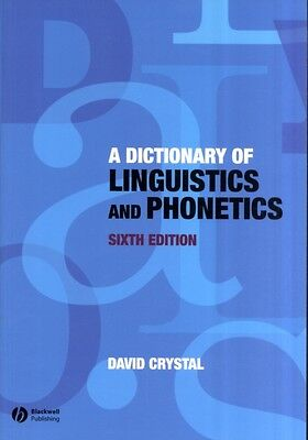 A Dictionary of Linguistics and Phonetics (The Language Library) . 9781405152976