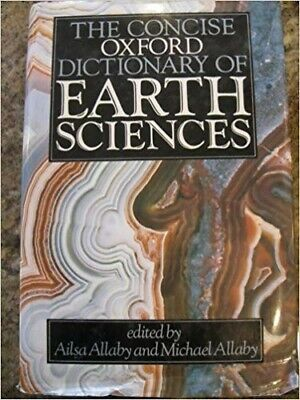 The Concise Oxford Dictionary of Earth Sciences Hardback Book The Fast Free