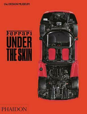 Ferrari: Under the Skin by Andrew Nahum Hardcover Book Free Shipping!