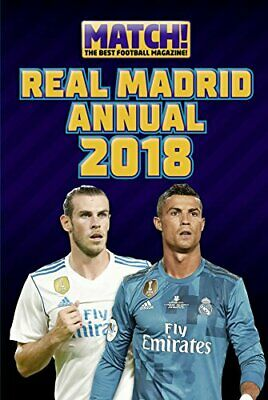 c50c0ac6e46 Match! Real Madrid Annual 2018 (Annuals 2018) by Match Book The Cheap Fast