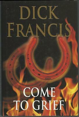 Come to Grief by Dick Francis 1995 1st English Edition with Dust Jacket Mystery