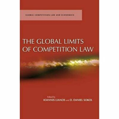 The Global Limits of Competition Law - Hardcover NEW Ioannis Lianos 2012-05-15