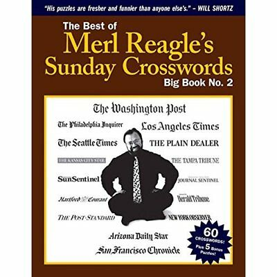 The Best of Merl Reagle's Sunday Crosswords: Big Book N - Paperback NEW Merl Rea