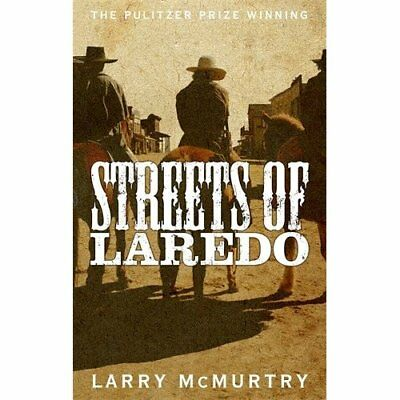 Streets of Laredo (Lonesome Dove 3) - Paperback NEW Larry McMurtry( 2015-02-12
