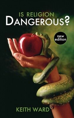 Is Religion Dangerous? (Paperback), Ward, Keith, 9780745955308