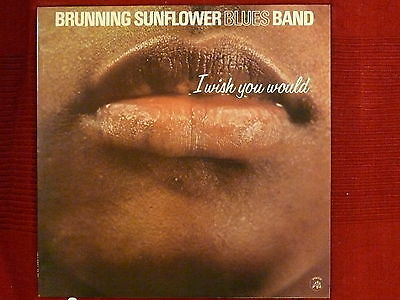 LP Brunning Sunflower Blues Band I Wish You Would     AP 035