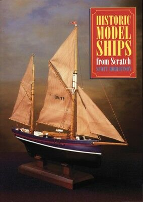 Historic Model Ships from Scratch (Paperback), Robertson, Scott, 9781854861870