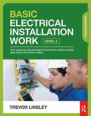 Basic Electrical Installation Work, 7th ed by Linsley, Trevor Book The Cheap