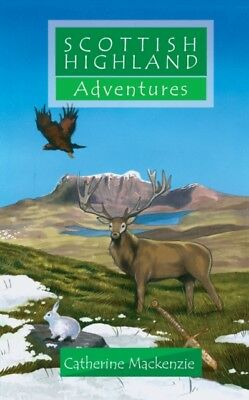 Scottish Highland Adventures (Adventure Series) (Paperback), Mack...