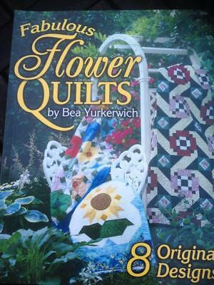 Fabulous Flower Quilts by Bea Yurkerwich 8 Original Designs Step-by-step