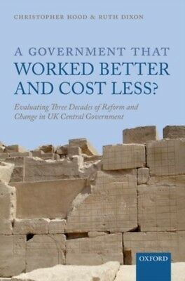 A Government that Worked Better and Cost Less?: Evaluating Three ...