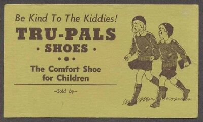 Tru-Pals Shoes for the Kiddies blotter 1930s