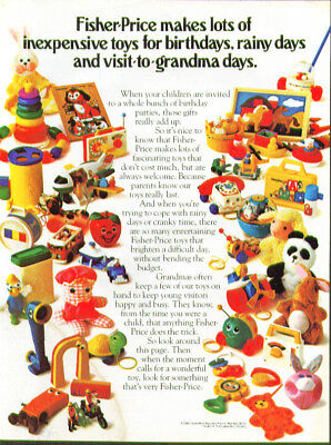 Fisher-Price makes lots of inexpensive toys for birthdays rainy days ad 1982