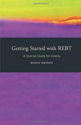 Getting Started with REBT by Dryden, Windy Paperback Book The Cheap Fast Free