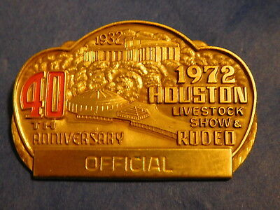 1972 Official Badge Pin Houston Livestock Show Rodeo HLSR Texas 40th Anniversary