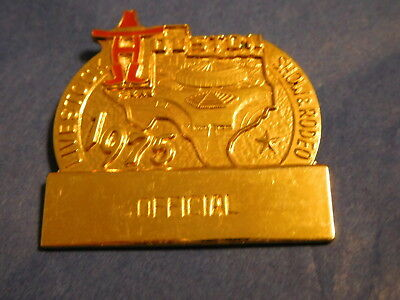 1975 Official Badge Pin Houston Livestock Show & Rodeo HLSR Texas Star Engraving