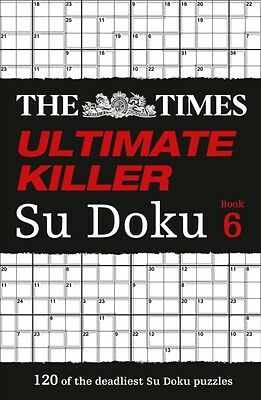 The Times Ultimate Killer Su Doku Book 6 (Paperback), The Times M...
