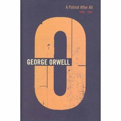 A Patriot After All, 1940-1941 (The complete works of G - Paperback NEW Orwell,