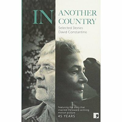 In Another Country: Selected Stories - Paperback NEW David Constanti 2015-09-24