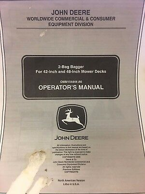 "John Deere 2-Bag Bagger For  42"" & 48"" Mower Deck Omm154444 A6 Operator's Manual"