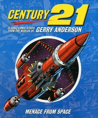 Century 21: Classic Comic Strips from the Worlds of Gerry Anderson: Menace from.